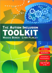 The autism inclusion toolkit  : training materials and facilitator notes - Bowen, Maggie