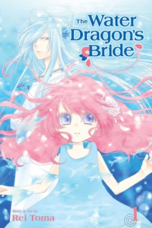 The water dragon's brideVolume 1