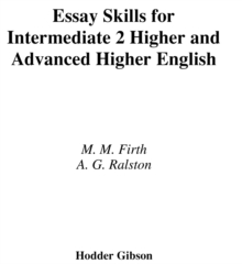 Image for Essay skills for intermediate 2 Higher and Advanced Higher English