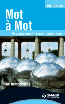 Image for Mot a mot: new advanced French vocabulary