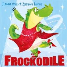 Frockodile - Willis, Jeanne