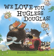 We love you, Hugless Douglas! - Melling, David