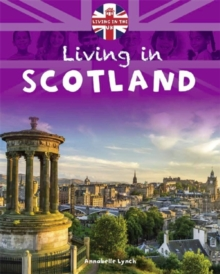 Living in Scotland - Lynch, Annabelle