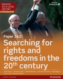Paper 1 & 2 - Searching for rights and freedoms in the 20th century