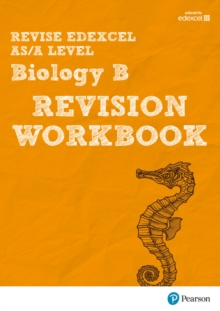 Revise Edexcel AS/A Level Biology B Revision Workbook