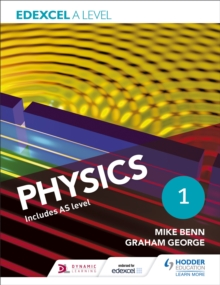Edexcel A level physicsYear 1,: Student book