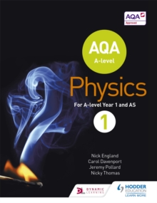 AQA A level physicsYear 1,: Student book