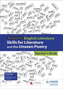 WJEC Eduqas GCSE English literature: Skills for literature and the unseen poetry