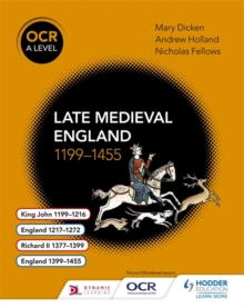Ocr A level history: Late Medieval England, 1199-1455