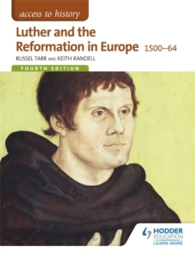 Luther and the Reformation in Europe 1500-64