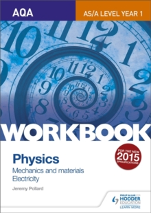 AQA physics  : mechanics and materials - electricity,: Workbook