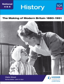 The making of modern Britain, 1880-1951