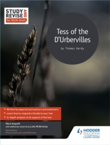 Tess of the D'Urbervilles for AS/A-level