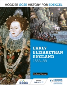 Hodder GCSE history for Edexcel: Early Elizabethan England, 1558-88