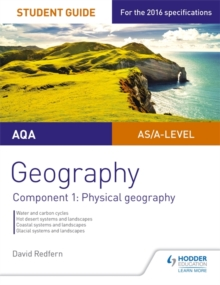 AQA AS/A-level geography student guideComponent 1,: Physical geography