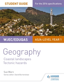 WJEC/Eduqas AS/A-level geographyStudent guide 2,: Glaciated landscapes, Tectonic hazards
