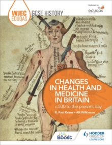 Changes in health and medicine in Britain, c.500 to the present day