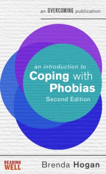 An introduction to coping with phobias