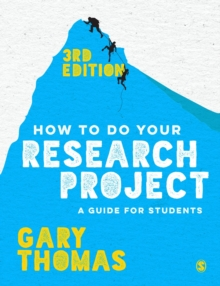 How to do your research project  : a guide for students in education and applied social sciences