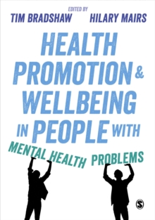 Health promotion & wellbeing in people with mental health problems