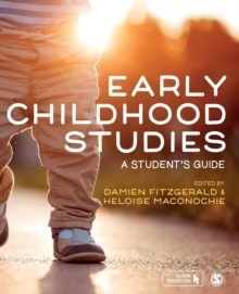 Early childhood studies  : a student's guide - Fitzgerald, Damien