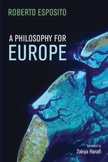 Image for A philosophy for Europe: from the outside
