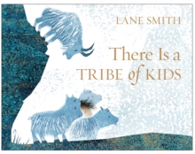 Image for There is a tribe of kids