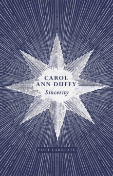 Sincerity - Duffy, Carol Ann