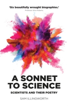 A sonnet to science  : scientists and their poetry