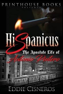 Image for Hispanicus : The Apostate Life of Antonio Pintero