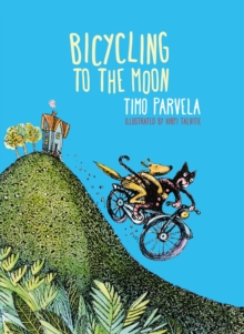 Bicycling to the Moon - Parvela, Timo