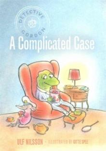 Detective Gordon  : a complicated case - Nilsson, Ulf