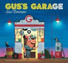Gus's garage - Timmers, Leo