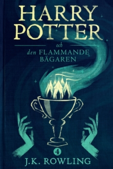 Harry Potter och Den Flammande Bagaren