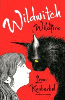 Wildfire - Kaaberbol, Lene