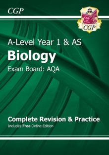 A-Level Biology: AQA Year 1 & AS Complete Revision & Practice with Online Edition