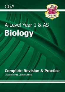 New A-Level Biology: Year 1 & AS Complete Revision & Practice with Online Edition