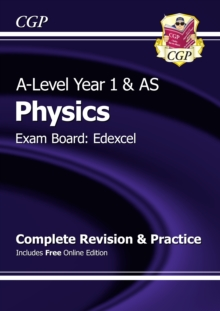 A-Level Physics: Edexcel Year 1 & AS Complete Revision & Practice with Online Edition