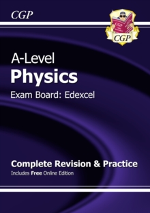 A-Level Physics: Edexcel Year 1 & 2 Complete Revision & Practice with Online Edition