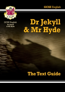Dr Jekyll & Mr Hyde by Robert Louis Stevenson  : the text guide
