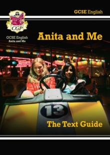 Anita and me by Meera Syal  : The text guide