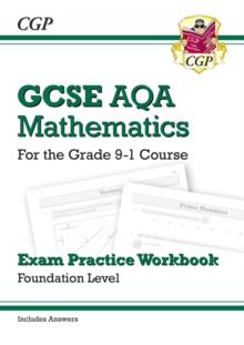 GCSE AQA mathematics for the grade 9-1 courseFoundation level: Exam practice workbook