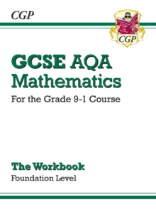 GCSE AQA mathematics for the grade 9-1 courseFoundation level,: The workbook