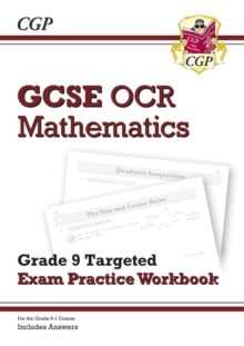 GCSE Maths OCR Grade 9 Targeted Exam Practice Workbook (includes Answers)