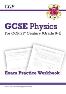New Grade 9-1 GCSE Physics: OCR 21st Century Exam Practice Workbook