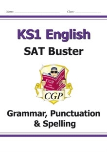 Image for New KS1 English SAT Buster: Grammar, Punctuation & Spelling (for the 2019 tests)