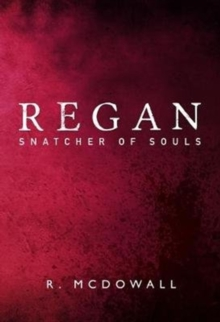 Image for Regan : Snatcher of Souls