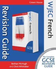 WJEC GCSE revision guide: French - McHugh, Bethan