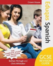 Eduqas GCSE revision guide: Spanish - McHugh, Bethan