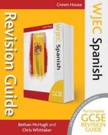 WJEC GCSE Spanish revision guide - McHugh, Bethan